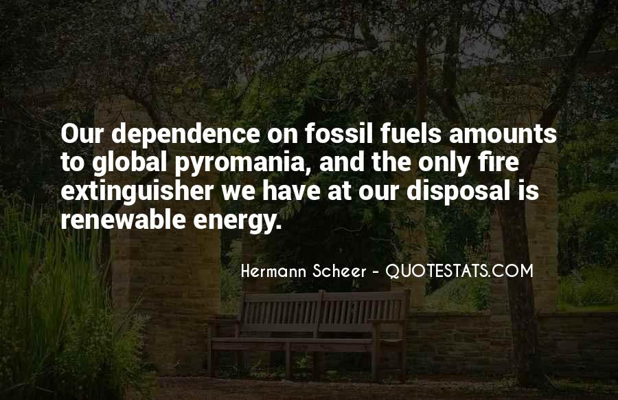 Quotes About Fossil Fuels #569532