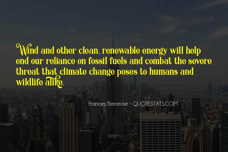 Quotes About Fossil Fuels #586717
