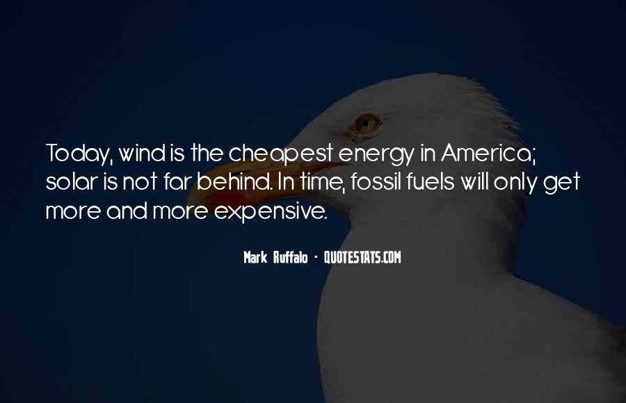 Quotes About Fossil Fuels #827688