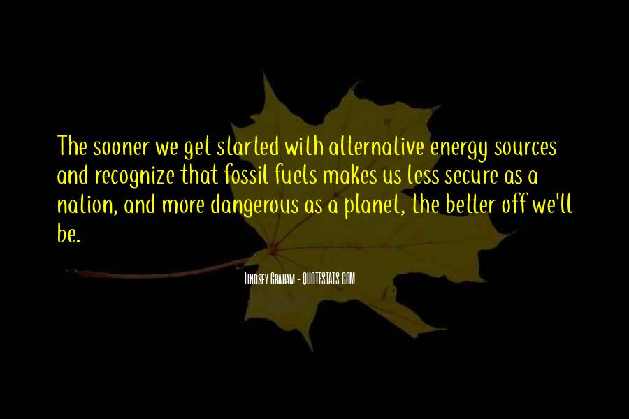 Quotes About Fossil Fuels #840385