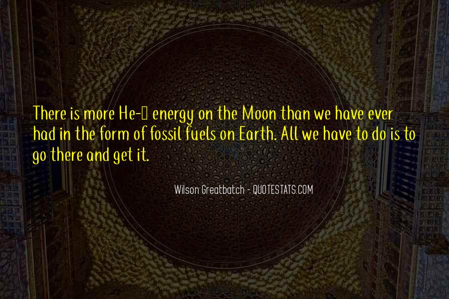 Quotes About Fossil Fuels #988827