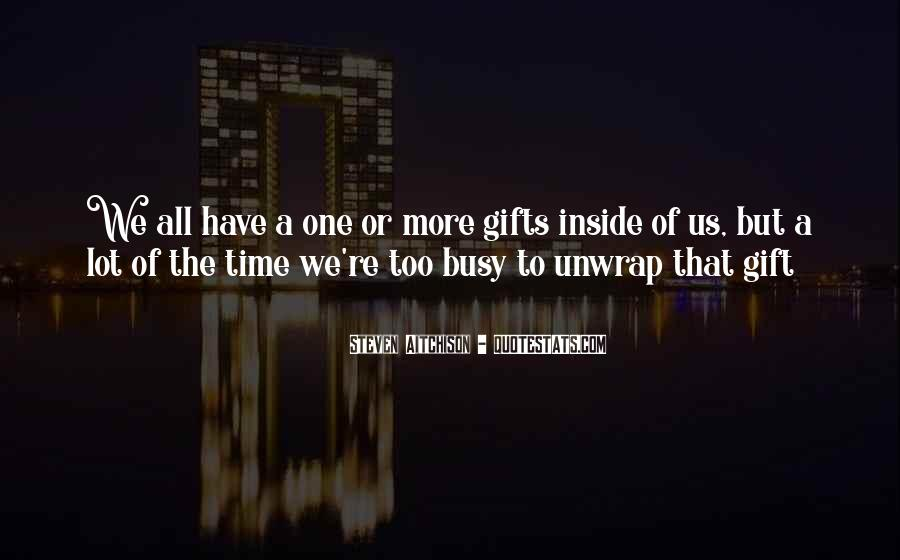 Quotes About Gifts #42599