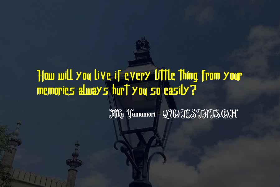 Quotes About The Little Things That Hurt #111863
