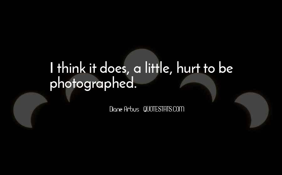 Quotes About The Little Things That Hurt #149598
