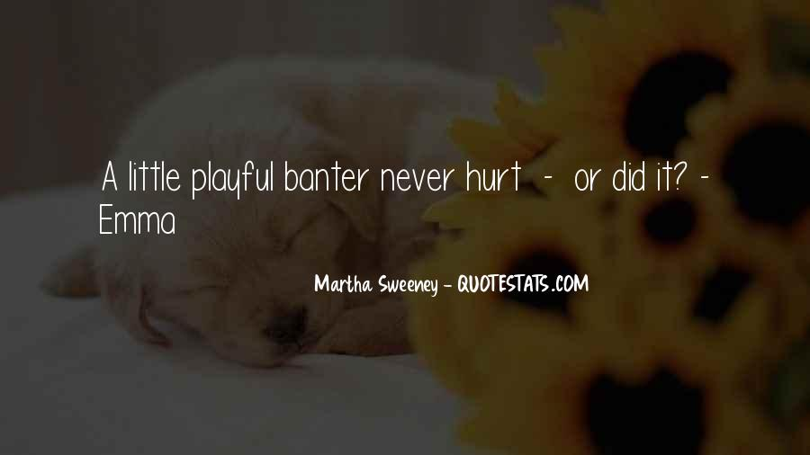 Quotes About The Little Things That Hurt #177290