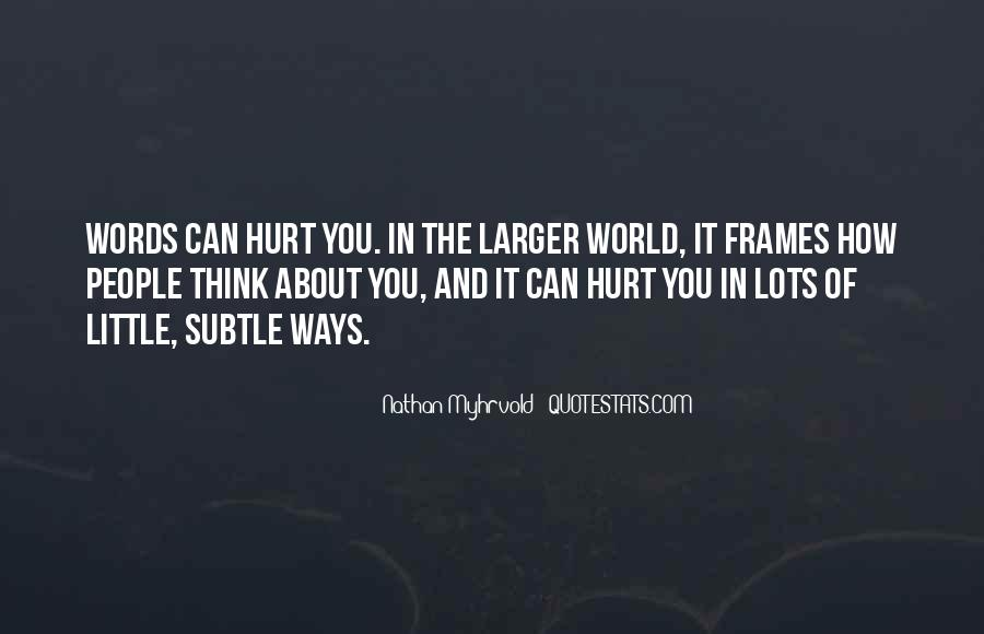 Quotes About The Little Things That Hurt #35324