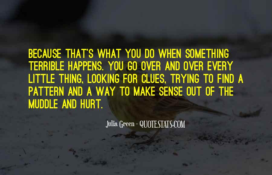 Quotes About The Little Things That Hurt #37963