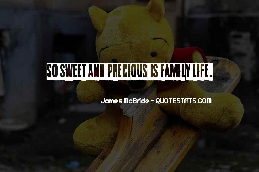 Quotes About Life And How Precious It Is #105956