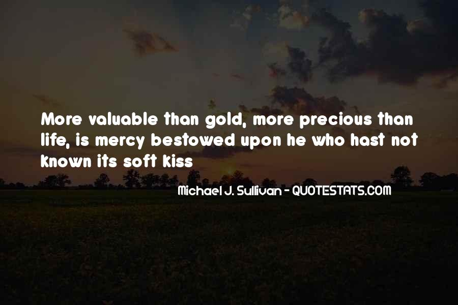 Quotes About Life And How Precious It Is #107984