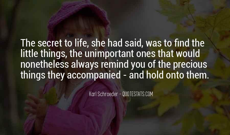 Quotes About Life And How Precious It Is #109162