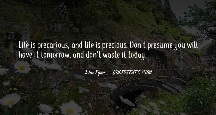 Quotes About Life And How Precious It Is #116926
