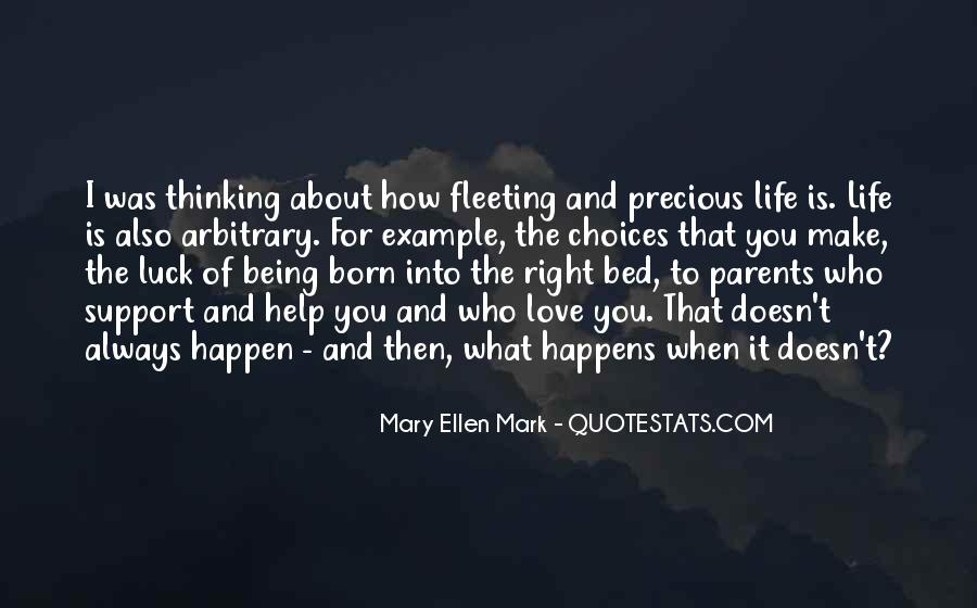 Quotes About Life And How Precious It Is #1318530