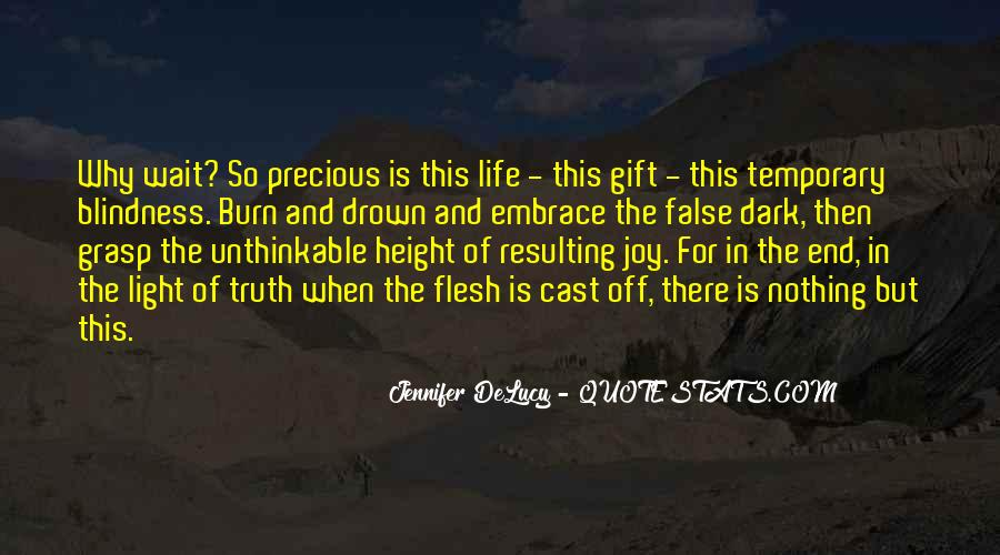 Quotes About Life And How Precious It Is #136529
