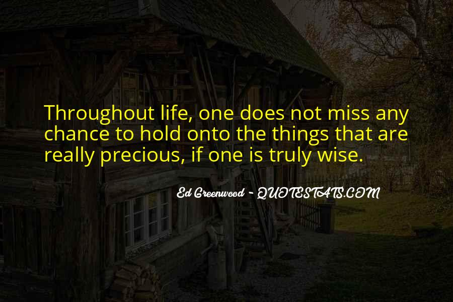 Quotes About Life And How Precious It Is #145499