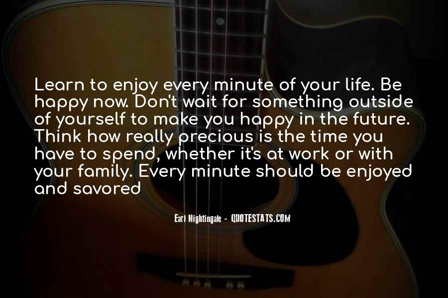 Quotes About Life And How Precious It Is #1511958