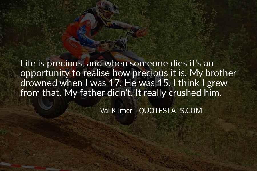 Quotes About Life And How Precious It Is #447784