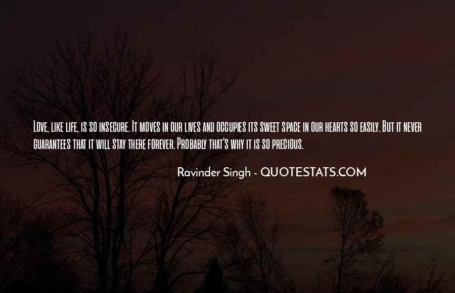 Quotes About Life And How Precious It Is #51184