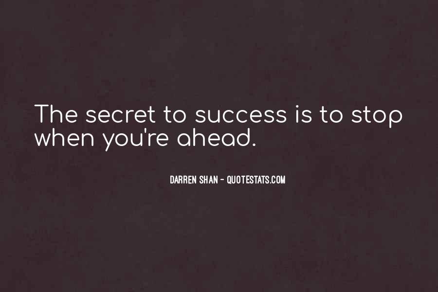 Quotes About The Secret #15450