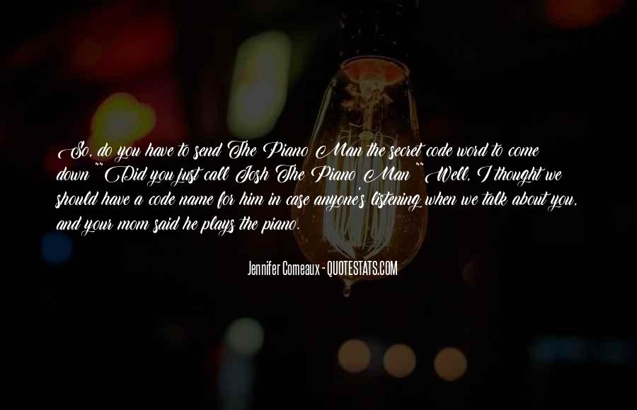 Quotes About The Secret #16026