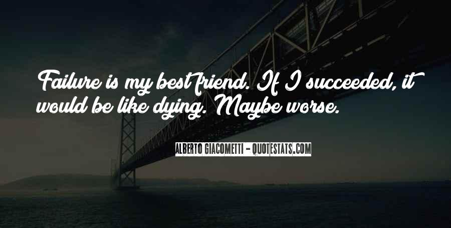 Quotes About Best Friend Dying #1826498
