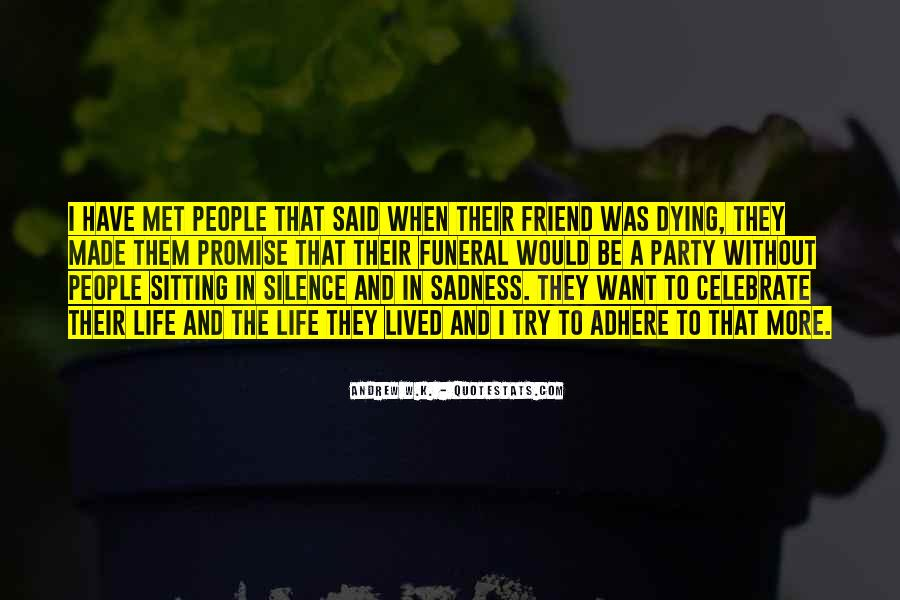 Quotes About Best Friend Dying #784127