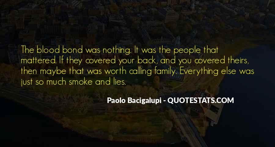 Quotes About Family Blood Or Not #164023