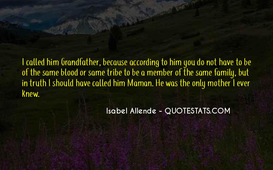 Quotes About Family Blood Or Not #1677851