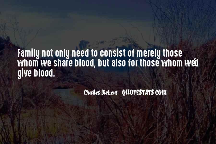 Quotes About Family Blood Or Not #182180