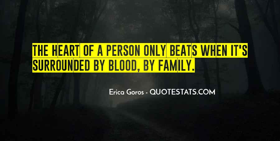 Quotes About Family Blood Or Not #183217
