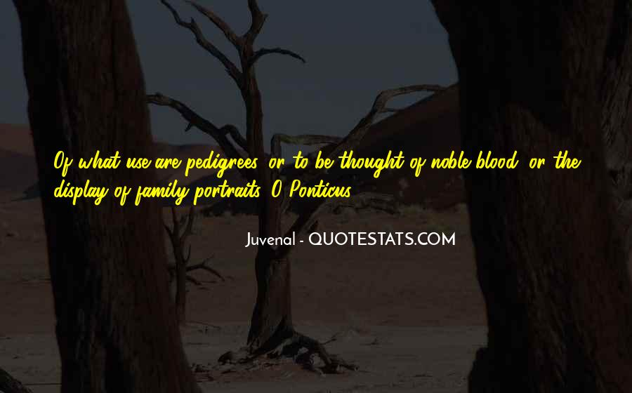 Quotes About Family Blood Or Not #308759