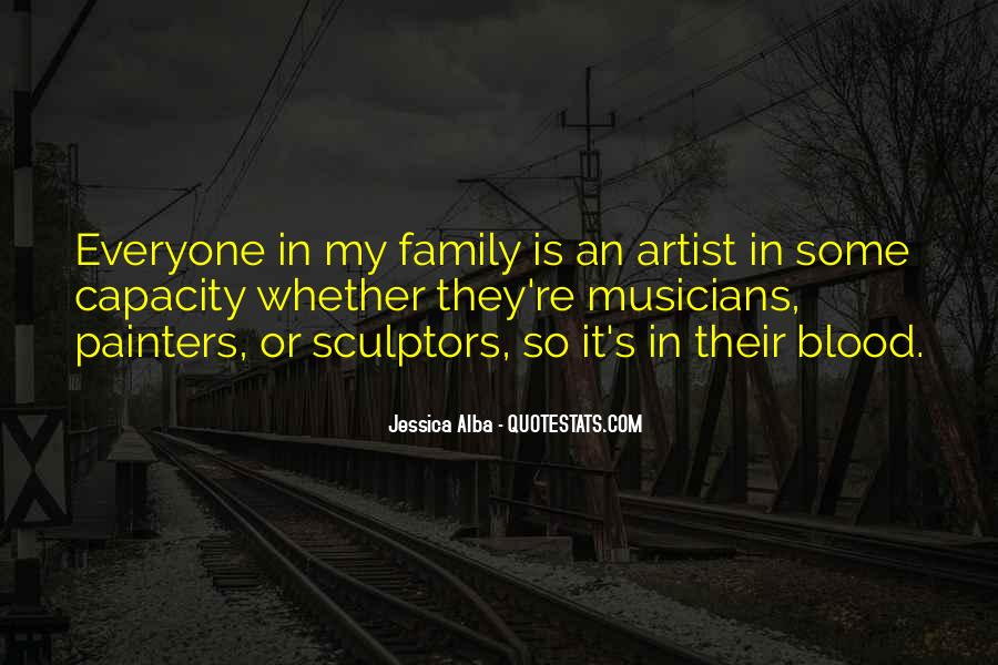 Quotes About Family Blood Or Not #3377
