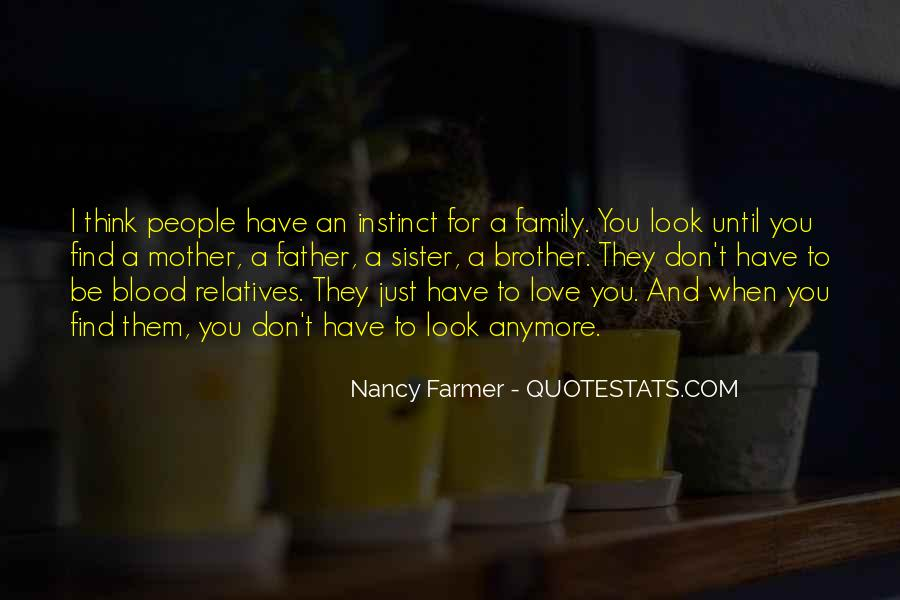 Quotes About Family Blood Or Not #348121