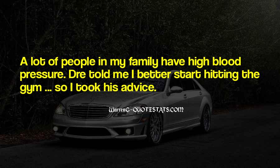 Quotes About Family Blood Or Not #37101