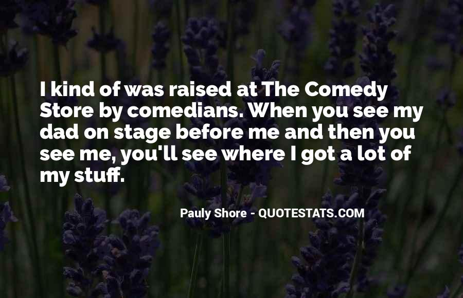 Quotes About Comedy By Comedians #1187965