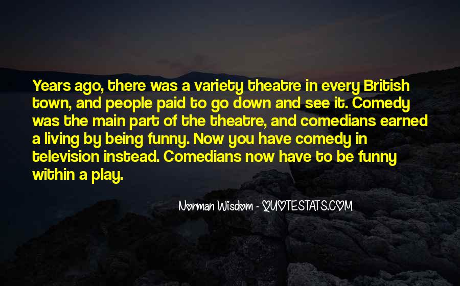 Quotes About Comedy By Comedians #1558166