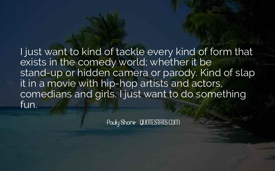 Quotes About Comedy By Comedians #163143