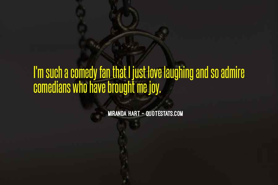 Quotes About Comedy By Comedians #377010