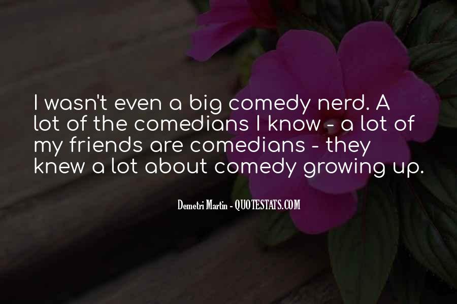 Quotes About Comedy By Comedians #499599