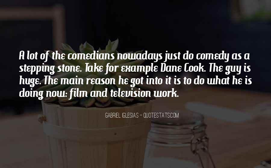 Quotes About Comedy By Comedians #545411