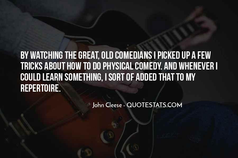 Quotes About Comedy By Comedians #610979