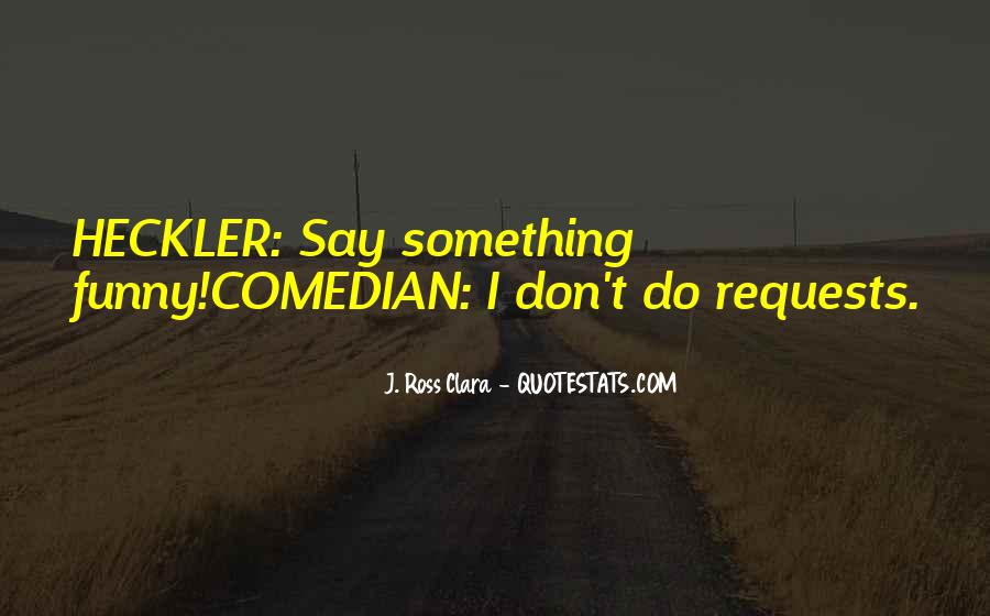 Quotes About Comedy By Comedians #702886