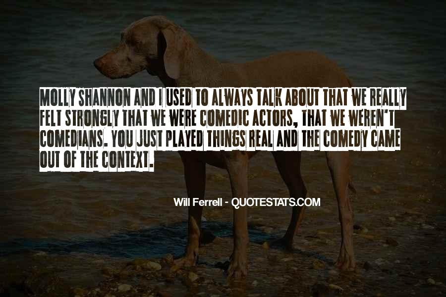 Quotes About Comedy By Comedians #718527