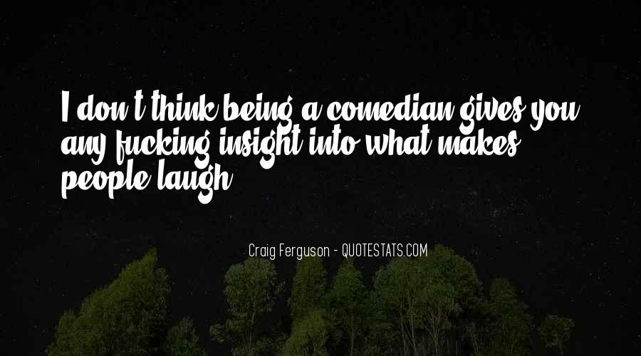 Quotes About Comedy By Comedians #732831