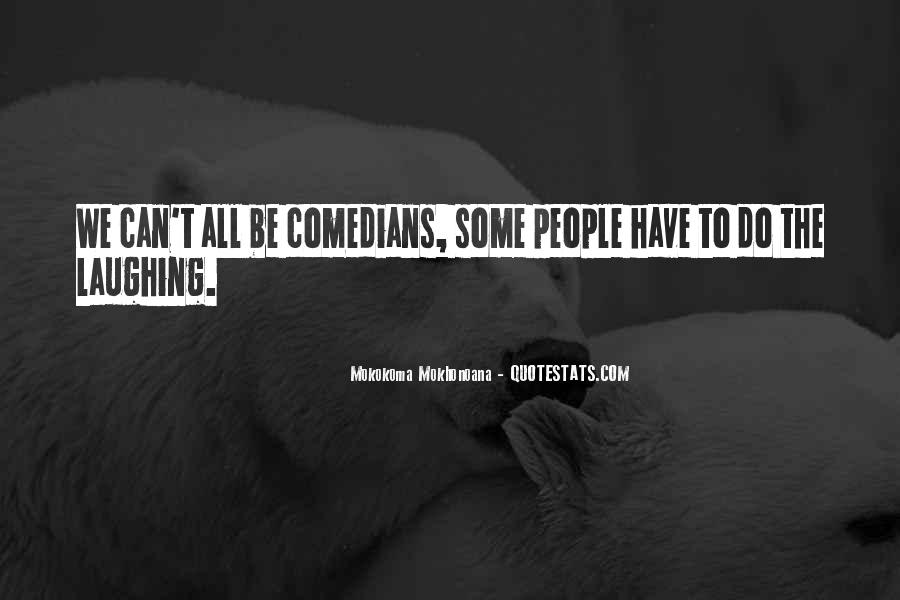 Quotes About Comedy By Comedians #871529