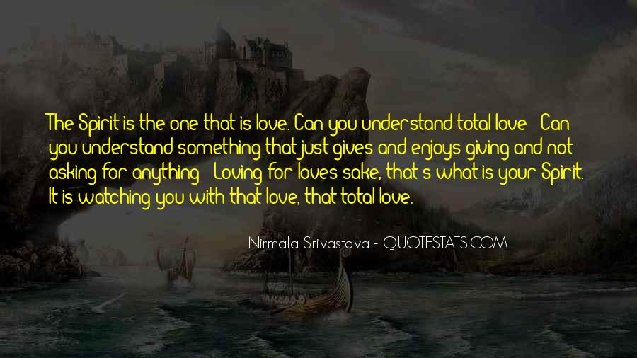 Quotes About Loving Something #1021453