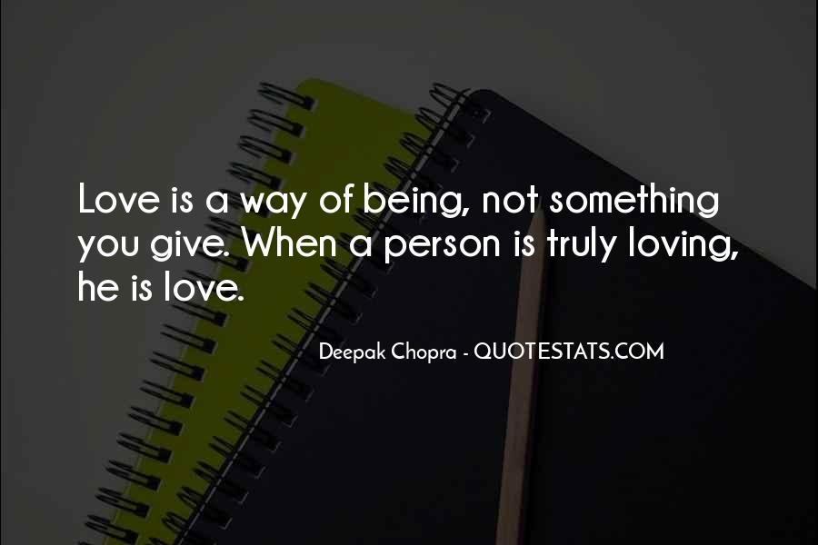 Quotes About Loving Something #175234