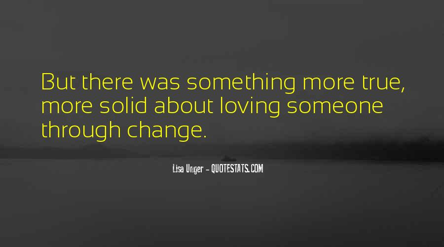 Quotes About Loving Something #443197