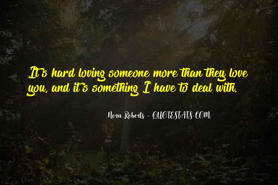 Quotes About Loving Something #55173