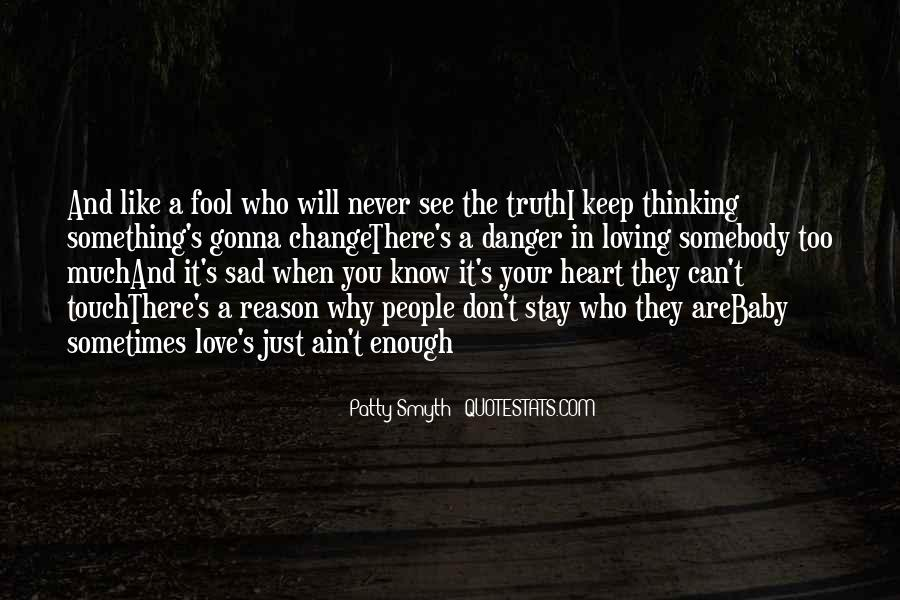 Quotes About Loving Something #617346