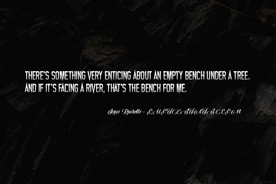 Quotes About Loving Something #643700
